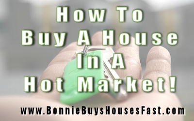 How To Buy A House In A Hot Market! (Part 2)